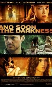 I zapadła ciemność online / And soon the darkness online (2010) | Kinomaniak.pl
