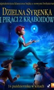 Dzielna syrenka i piraci z kraboidów online / Mei ren yu zhi hai dao lai xi online (2015) | Kinomaniak.pl