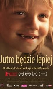 Jutro będzie lepiej online (2010) | Kinomaniak.pl