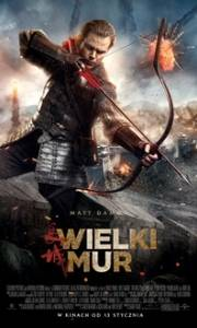 Wielki mur online / Great wall, the online (2016) | Kinomaniak.pl