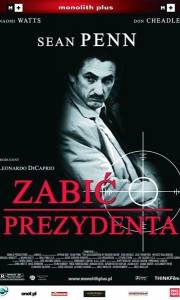 Zabić prezydenta online / Assassination of richard nixon, the online (2004) | Kinomaniak.pl