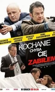 Kochanie, chyba cię zabiłem online (2014) | Kinomaniak.pl