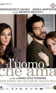 Mężczyzna, który kocha online / Uomo che ama, l' online (2008) | Kinomaniak.pl