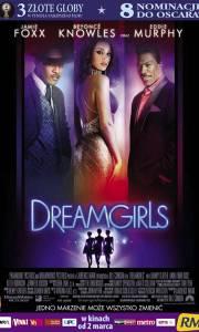 Dreamgirls online (2006) | Kinomaniak.pl