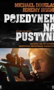 Pojedynek na pustyni online / Beyond the reach online (2014) | Kinomaniak.pl