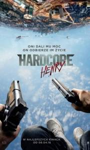 Hardcore henry online / Hardcore online (2015) | Kinomaniak.pl