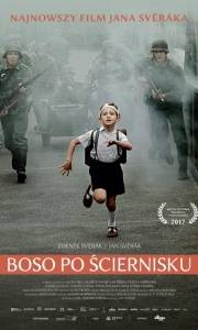 Boso po ściernisku online / Po strništi bos online (2017) | Kinomaniak.pl