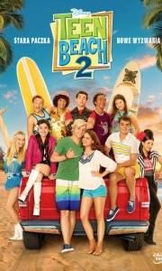 Teen beach 2 online (2015) | Kinomaniak.pl