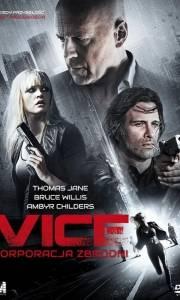 Vice: korporacja zbrodni online / Vice online (2015) | Kinomaniak.pl