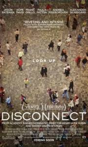 Disconnect online (2012) | Kinomaniak.pl