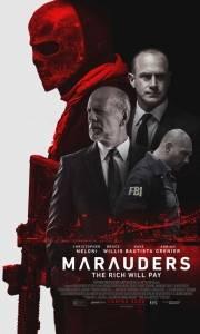 Marauders online (2016) | Kinomaniak.pl