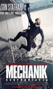 Mechanik: konfrontacja online / Mechanic: resurrection online (2016) | Kinomaniak.pl