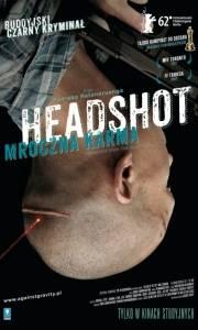 Headshot. mroczna karma online / Headshot online (2011) | Kinomaniak.pl