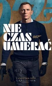 Nie czas umierać online / No time to die online (2020) | Kinomaniak.pl