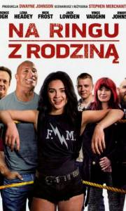 Na ringu z rodziną online / Fighting with my family online (2019) | Kinomaniak.pl