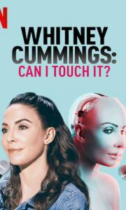 Whitney cummings: can i touch it? online (2019) | Kinomaniak.pl