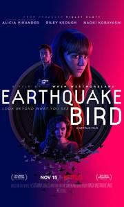 Ptak, który zwiastował trzęsienie ziemi online / Earthquake bird online (2019) | Kinomaniak.pl