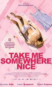 Zabierz mnie w jakieś miłe miejsce online / Take me somewhere nice online (2019) | Kinomaniak.pl
