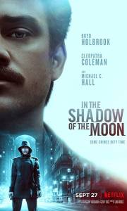 W cieniu księżyca online / In the shadow of the moon online (2019) | Kinomaniak.pl