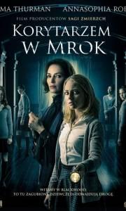 Korytarzem w mrok online / Down a dark hall online (2018) | Kinomaniak.pl