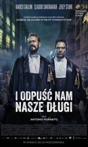 I odpuść nam nasze długi online / Rimetti a noi i nostri debiti online (2018) | Kinomaniak.pl