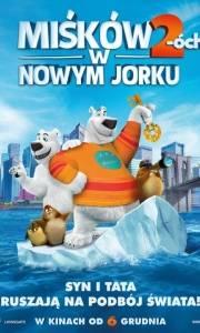 Miśków 2-óch w nowym jorku online / Norm of the north 2 online (2018) | Kinomaniak.pl