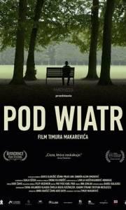Pod wiatr online / Nista, samo vjetar online (2017) | Kinomaniak.pl