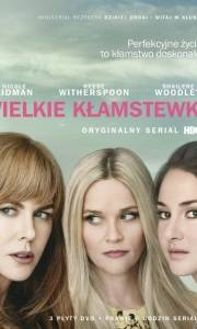Wielkie kłamstewka online / Big little lies online (2017-) | Kinomaniak.pl