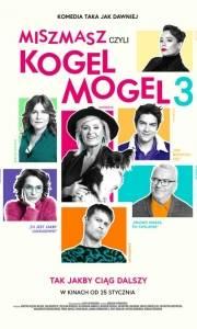 Miszmasz czyli kogel mogel 3 online (2019) | Kinomaniak.pl