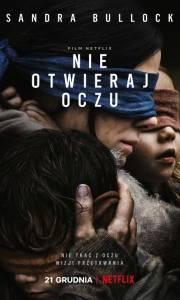 Nie otwieraj oczu online / Bird box online (2018) | Kinomaniak.pl