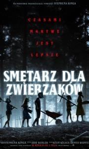 Smętarz dla zwierzaków online / Pet sematary online (2019) | Kinomaniak.pl