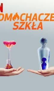 Dmuchacze szkła online / Blown away online (2019-) | Kinomaniak.pl