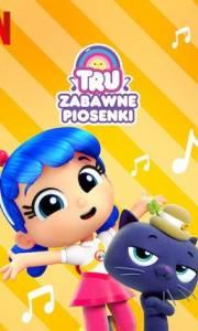 Tru: zabawne piosenki online / True tunes online (2019-) | Kinomaniak.pl