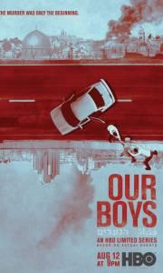 Nasi chłopcy online / Our boys online (2019-) | Kinomaniak.pl