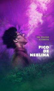 Pico da neblina online (2019) | Kinomaniak.pl