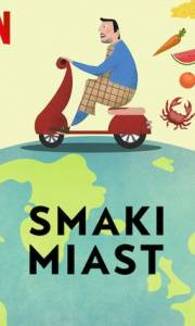 Smaki miast online / Breakfast, lunch & dinner online (2019-) | Kinomaniak.pl