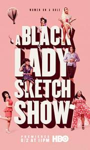 Black lady show online / A black lady sketch show online (2019-) | Kinomaniak.pl