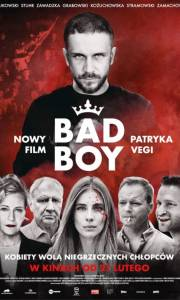 Bad boy online (2020) | Kinomaniak.pl