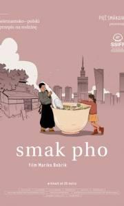 Smak pho online (2019) | Kinomaniak.pl