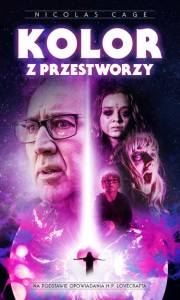 Kolor z przestworzy online / Color out of space online (2019) | Kinomaniak.pl