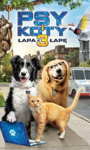 Psy i koty 3: łapa w łapę online / Cats & dogs 3: paws unite online (2020) | Kinomaniak.pl
