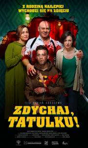 Zdychaj, tatulku! online / Papa, sdokhni online (2018) | Kinomaniak.pl