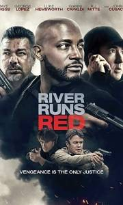 River runs red online (2018) | Kinomaniak.pl