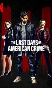 Ostatni skok w historii usa online / The last days of american crime online (2020) | Kinomaniak.pl