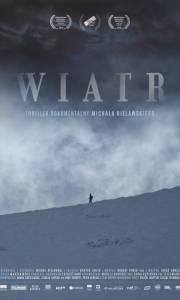 Wiatr. thriller dokumentalny online (2019) | Kinomaniak.pl