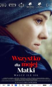 Wszystko dla mojej matki online (2019) | Kinomaniak.pl