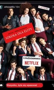Szkoła dla elity online / Élite online (2018-) | Kinomaniak.pl