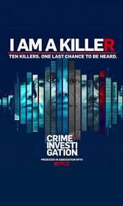 Wyznania morderców online / I am a killer online (2018-52) | Kinomaniak.pl