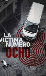 Ósma ofiara online / La víctima número 8 online (2018-) | Kinomaniak.pl