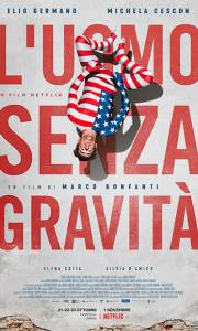 Człowiek wolny od grawitacji online / L'uomo senza gravità online (2019) | Kinomaniak.pl